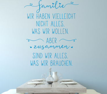 "Wandtattoo ""Familie ist alles..."""