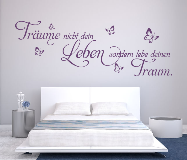 wandtattoos wandspr che wanddeko wandtattoo tr ume nicht dein leben. Black Bedroom Furniture Sets. Home Design Ideas